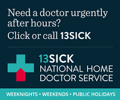 Call 13SICK for after hours care